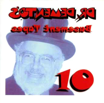 dr demento 39 s basement tapes 10 by dr demento barret